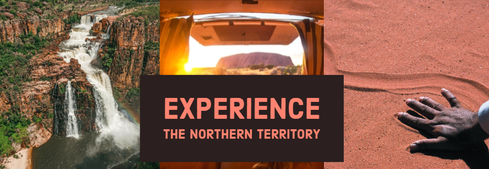 Experience the Northern Territory- from the Top End to the Red Centre!